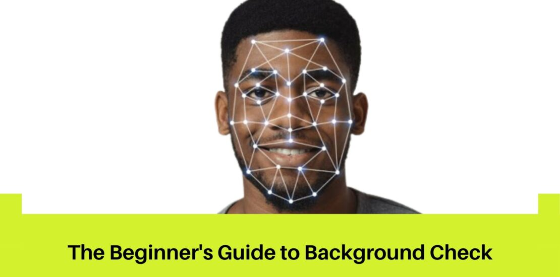 The Beginner's Guide to Background Check
