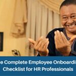 The Complete Employee Onboarding Checklist for HR Professionals