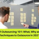 HR Outsourcing 101: What, Why and Techniques to Outsource in 2021