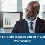 5 Best HR Skills to Make You an In-Demand Professional