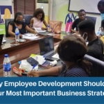 Why Employee Development Should Be Your Most Important Business Strategy